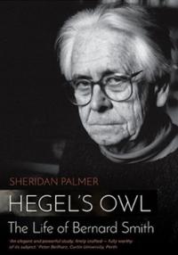 Bernard Smith  - Hegels Owl
