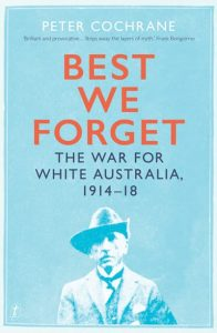 Best We Forget (by Peter Cochrane)
