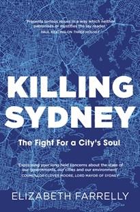 cover of Killing Sydney by Elizabeth Farrelly